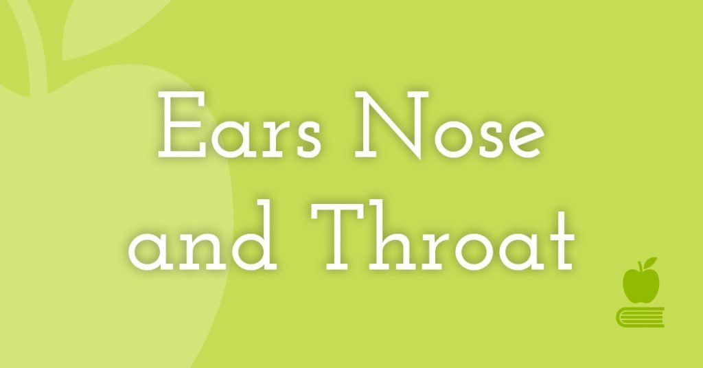 10. Ears/Nose/Throat