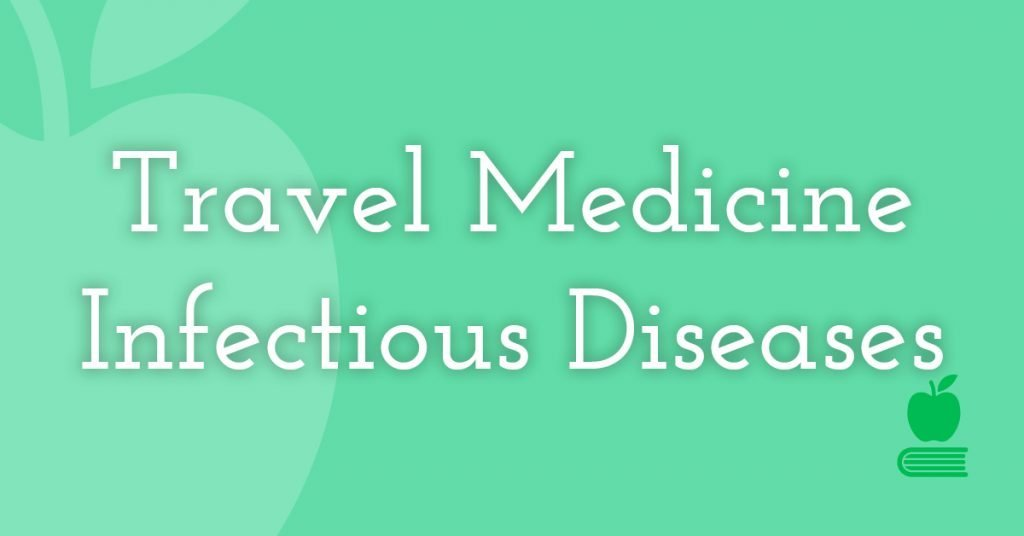 19. Travel Medicine/Infectious Diseases