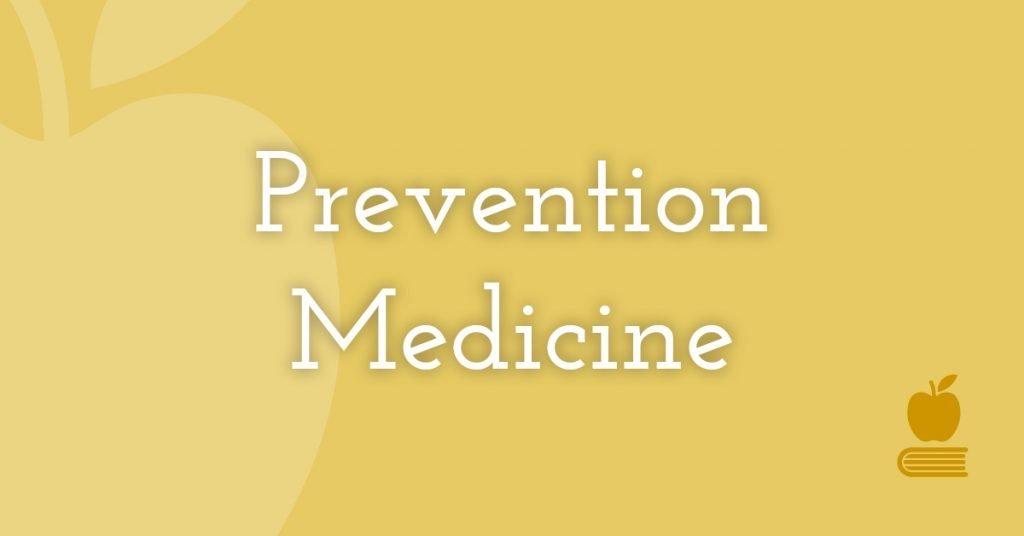 20. Prevention Medicine